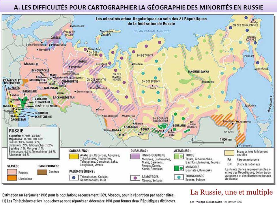A. LES DIFFICULTÉS POUR CARTOGRAPHIER LA GÉOGRAPHIE DES MINORITÉS EN RUSSIE