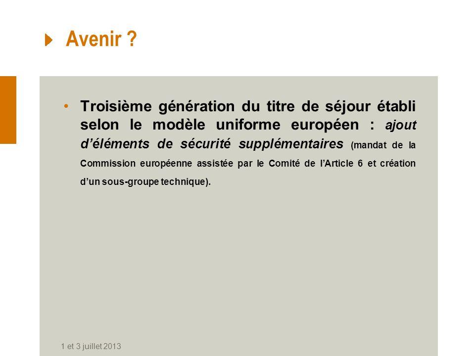 Avenir ? Troisième génération du titre de séjour établi selon le modèle uniforme européen : ajout déléments de sécurité supplémentaires (mandat de la