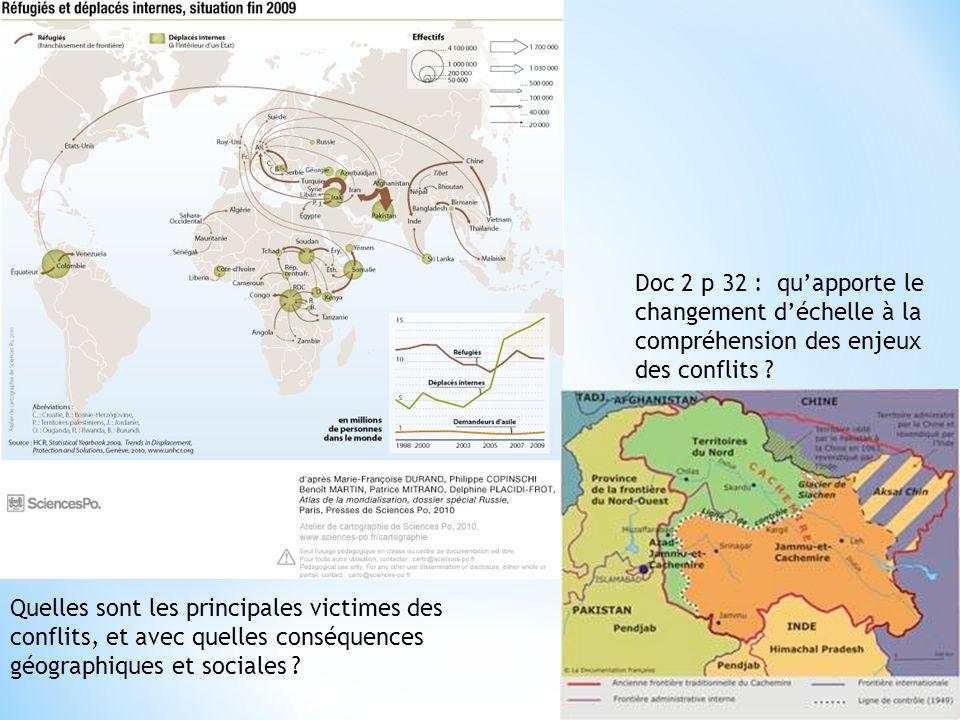 Doc 2 p 32 : quapporte le changement déchelle à la compréhension des enjeux des conflits ? Quelles sont les principales victimes des conflits, et avec