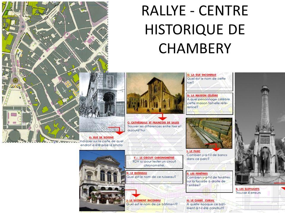 RALLYE - CENTRE HISTORIQUE DE CHAMBERY