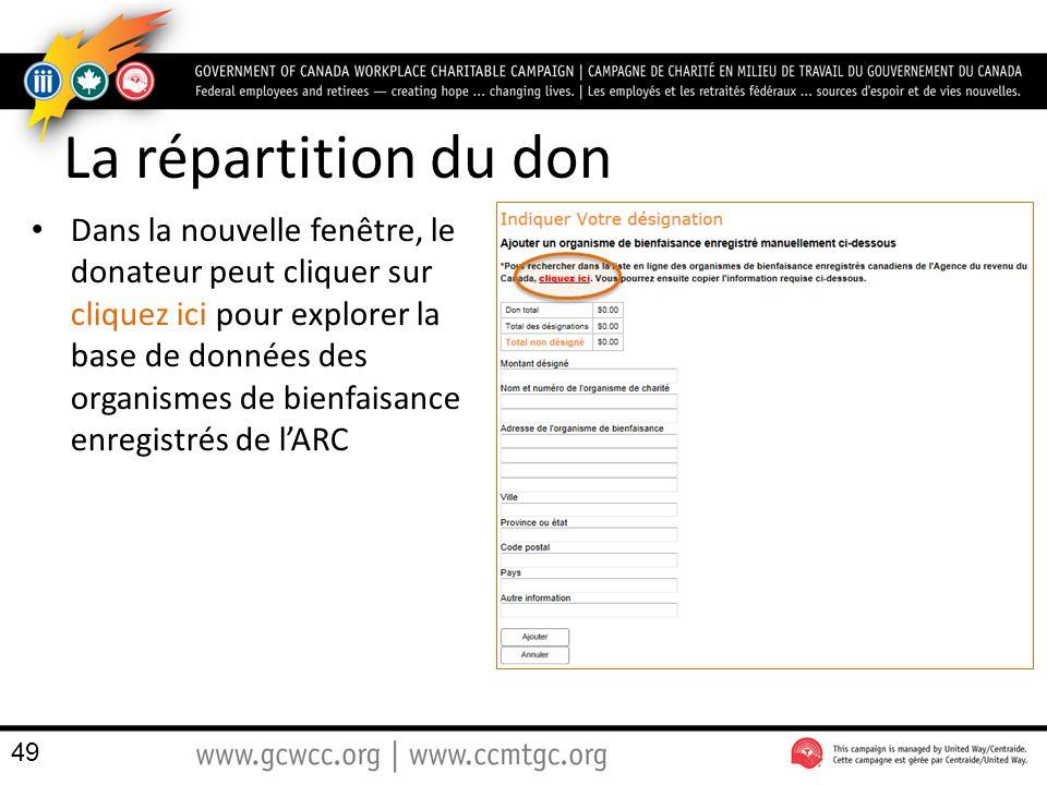 La répartition du don Dans la nouvelle fenêtre, le donateur peut cliquer sur cliquez ici pour explorer la base de données des organismes de bienfaisance enregistrés de lARC 49