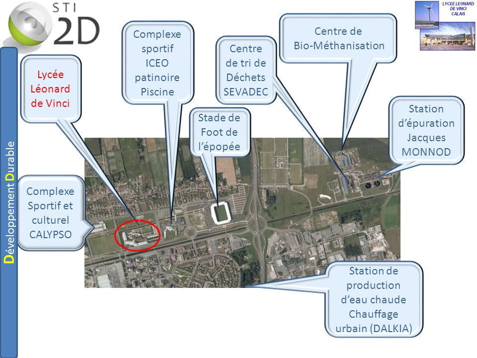 Complexe Sportif et culturel CALYPSO Lycée Léonard de Vinci Complexe sportif ICEO patinoire Piscine Station dépuration Jacques MONNOD Centre de Bio-Mé