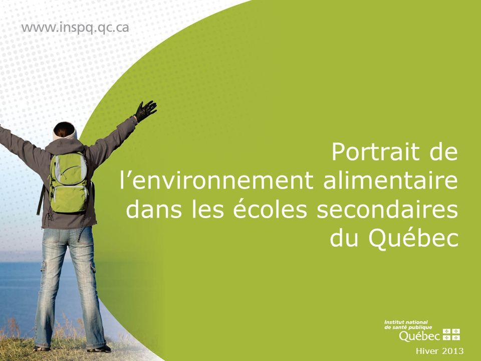 Portrait de lenvironnement alimentaire dans les écoles secondaires du Québec Hiver 2013