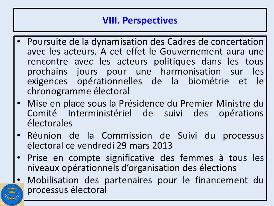 VIII. Perspectives Poursuite de la dynamisation des Cadres de concertation avec les acteurs.