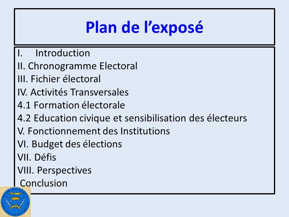 Plan de lexposé I.Introduction II. Chronogramme Electoral III.