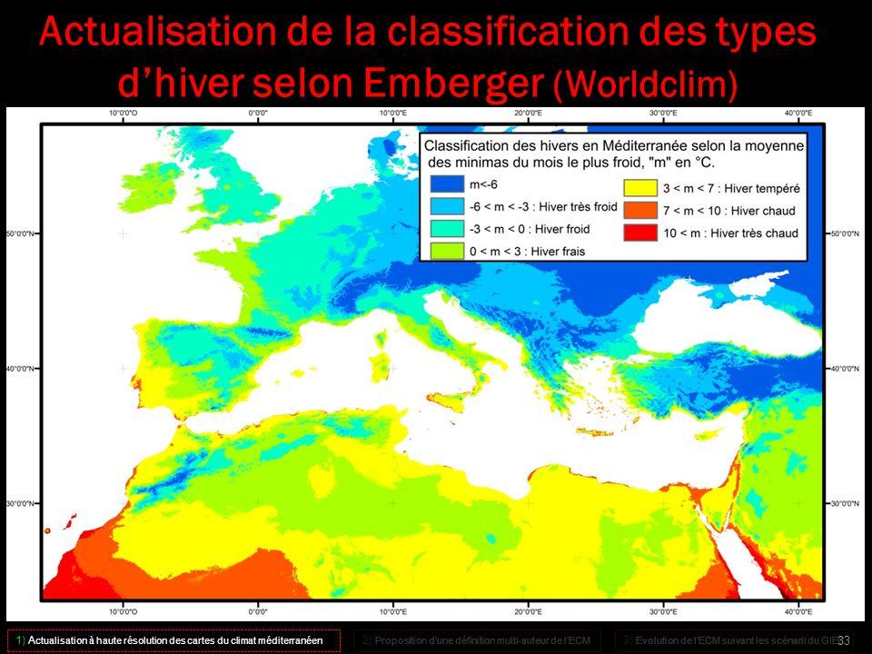 Actualisation de la classification des types dhiver selon Emberger (Worldclim) 1) A ctualisation à haute résolution des cartes du climat méditerranéen
