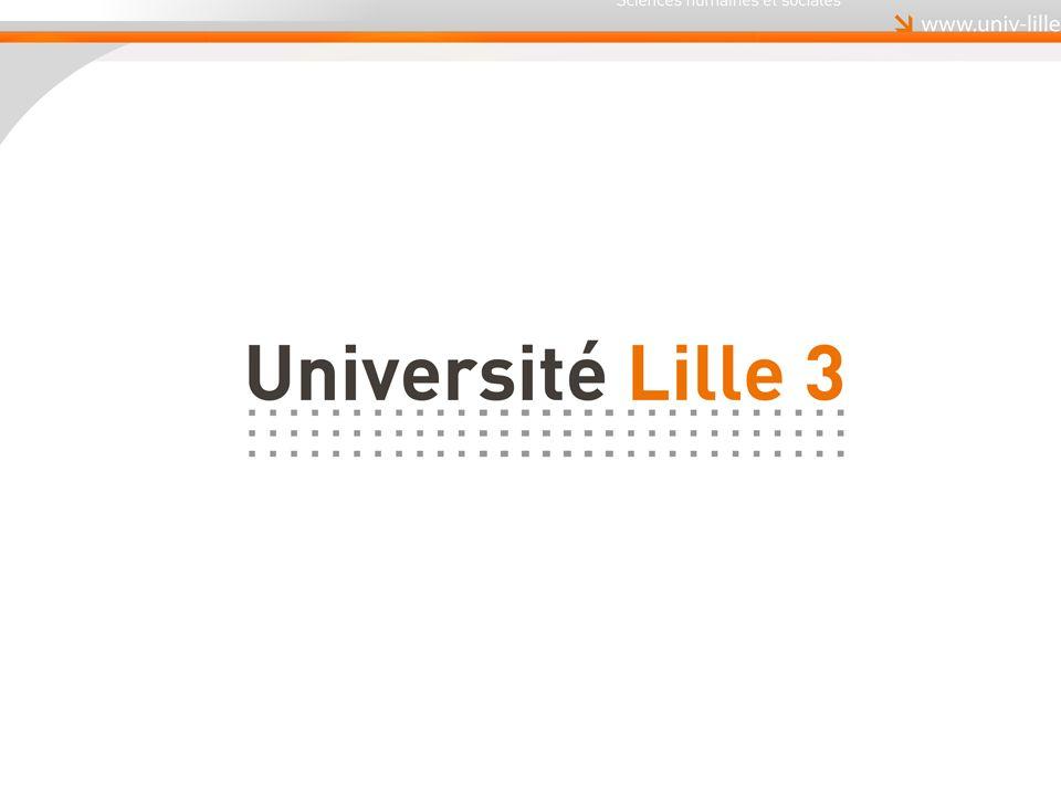 Luniversité Lille 3 Un établissement de référence en Arts, Lettres, Langues Sciences Humaines et Sociales Droit, Economie, Gestion