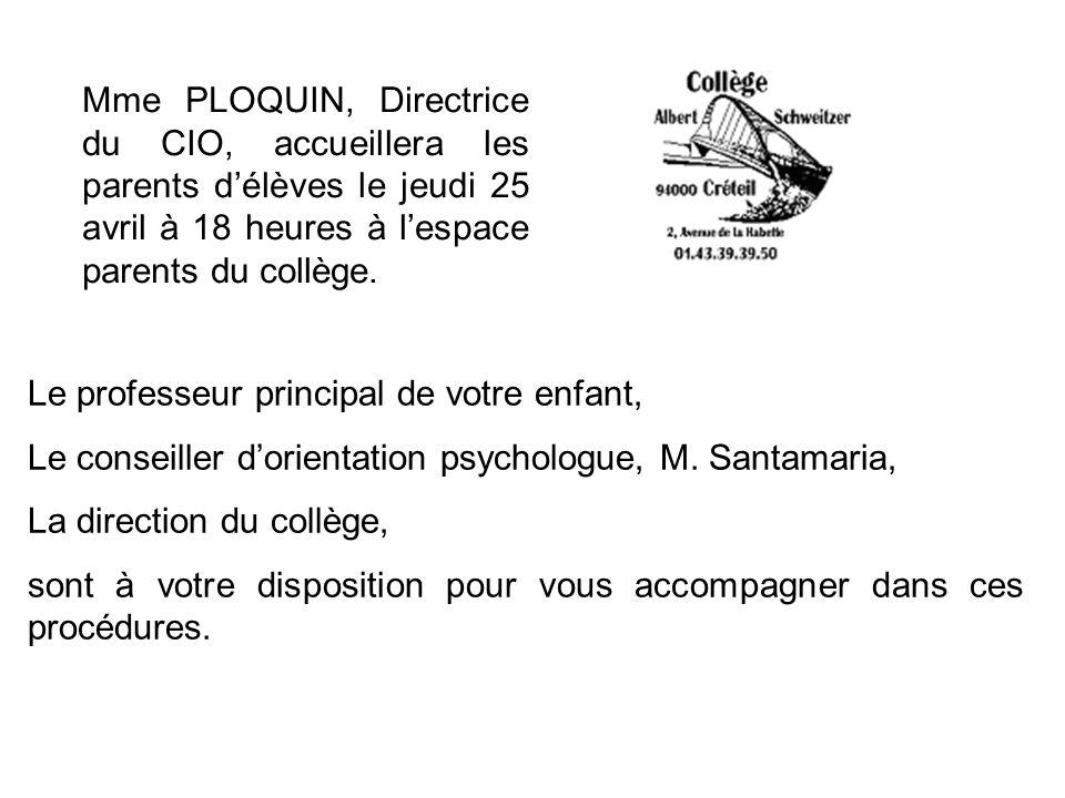 Le professeur principal de votre enfant, Le conseiller dorientation psychologue, M. Santamaria, La direction du collège, sont à votre disposition pour