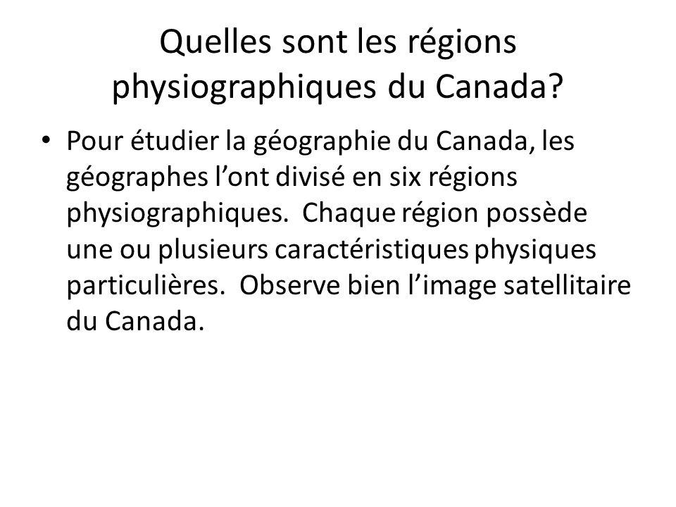Quelles sont les régions physiographiques du Canada? Pour étudier la géographie du Canada, les géographes lont divisé en six régions physiographiques.
