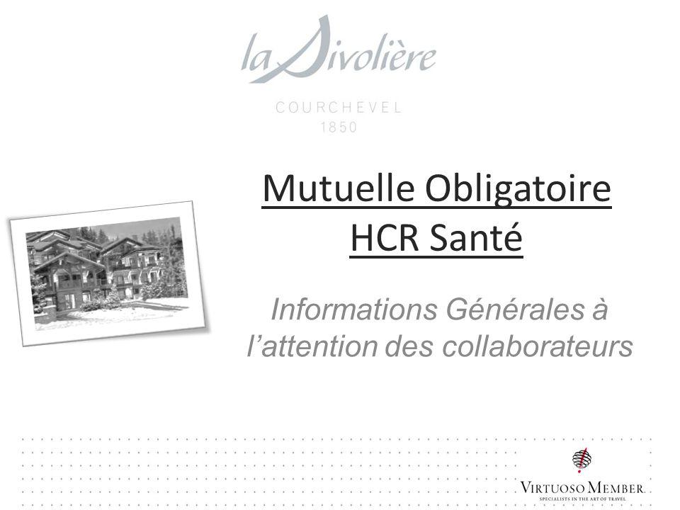 Mutuelle Obligatoire HCR Santé Informations Générales à lattention des collaborateurs