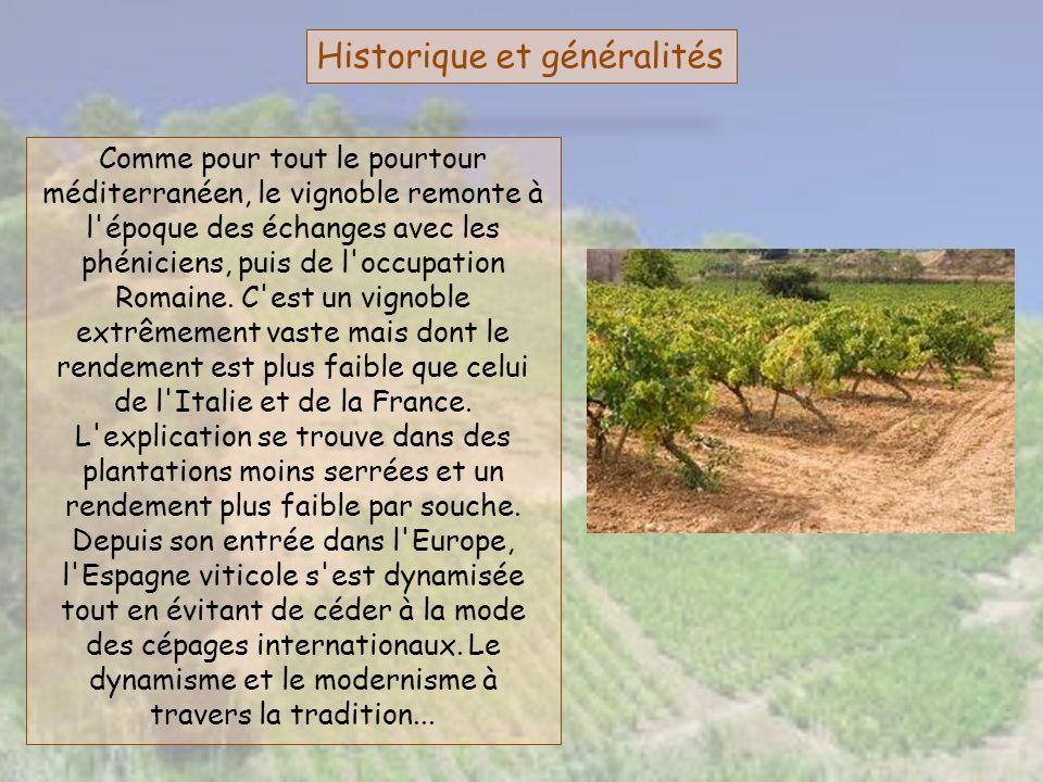 Historique et généralités Comme pour tout le pourtour méditerranéen, le vignoble remonte à l'époque des échanges avec les phéniciens, puis de l'occupa