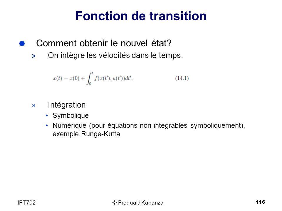 116 Fonction de transition Comment obtenir le nouvel état.