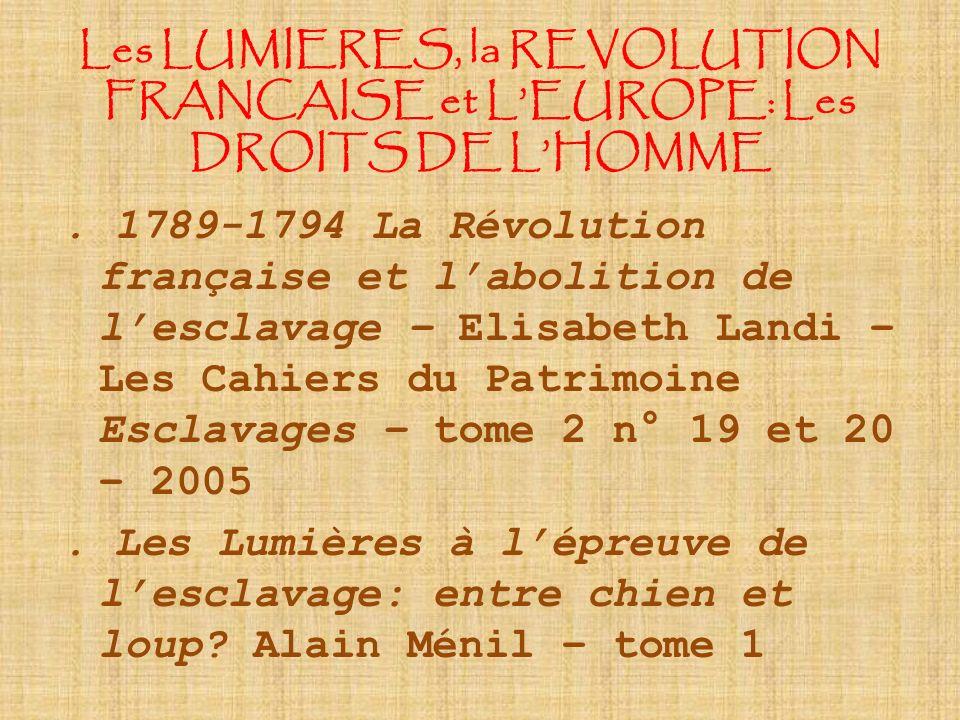 Les LUMIERES, la REVOLUTION FRANCAISE et LEUROPE: Les DROITS DE LHOMME.