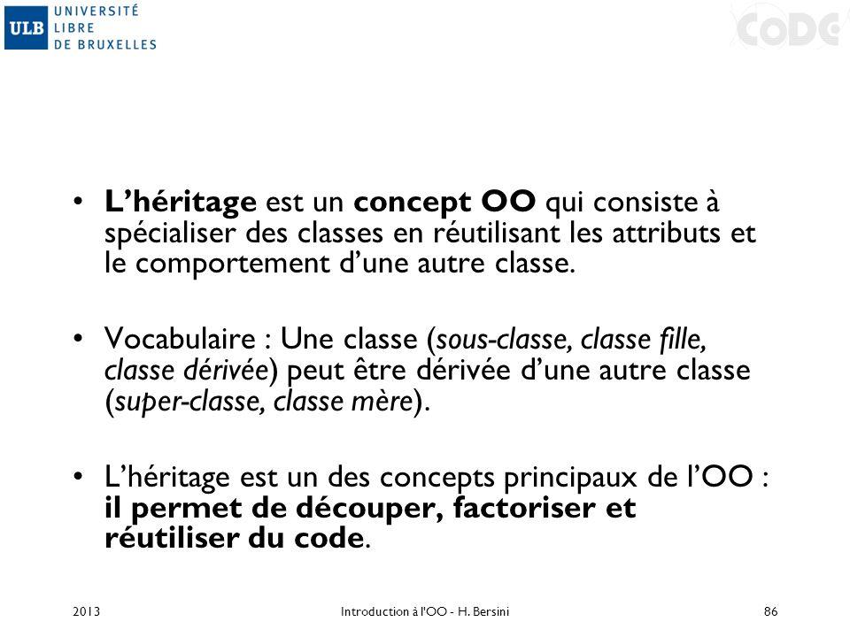 Lhéritage est un concept OO qui consiste à spécialiser des classes en réutilisant les attributs et le comportement dune autre classe. Vocabulaire : Un