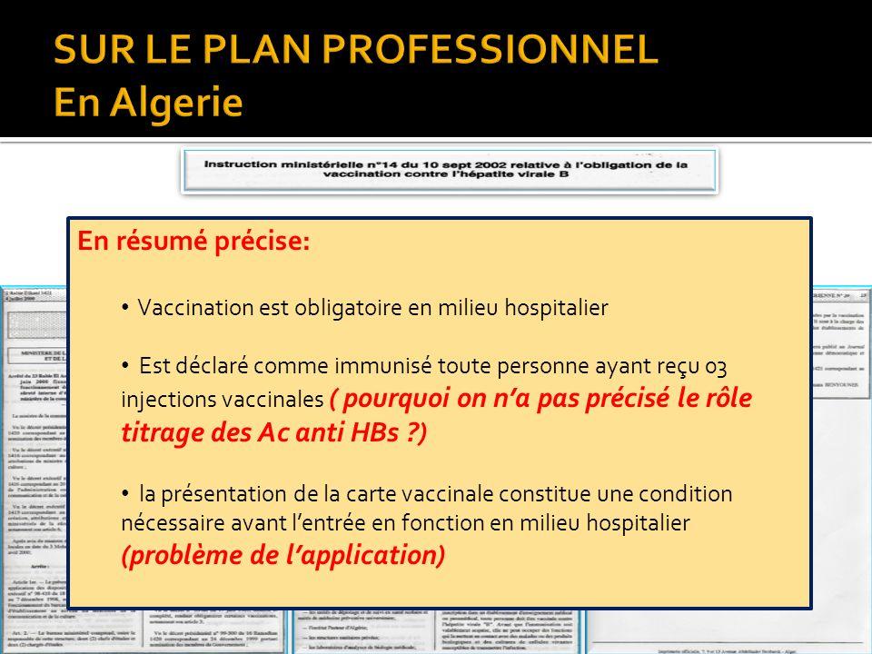 En résumé précise: Vaccination est obligatoire en milieu hospitalier Est déclaré comme immunisé toute personne ayant reçu 03 injections vaccinales ( p