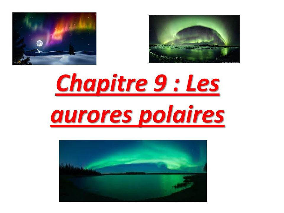 Chapitre 9 : Les aurores polaires