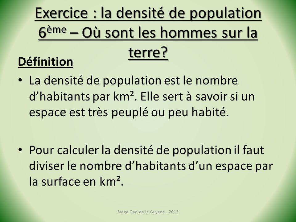 Exercice : la densité de population 6 ème – Où sont les hommes sur la terre.