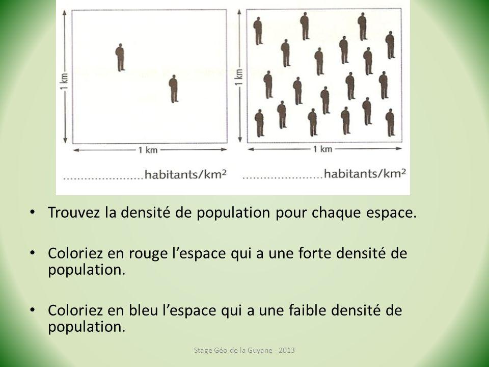 Trouvez la densité de population pour chaque espace.
