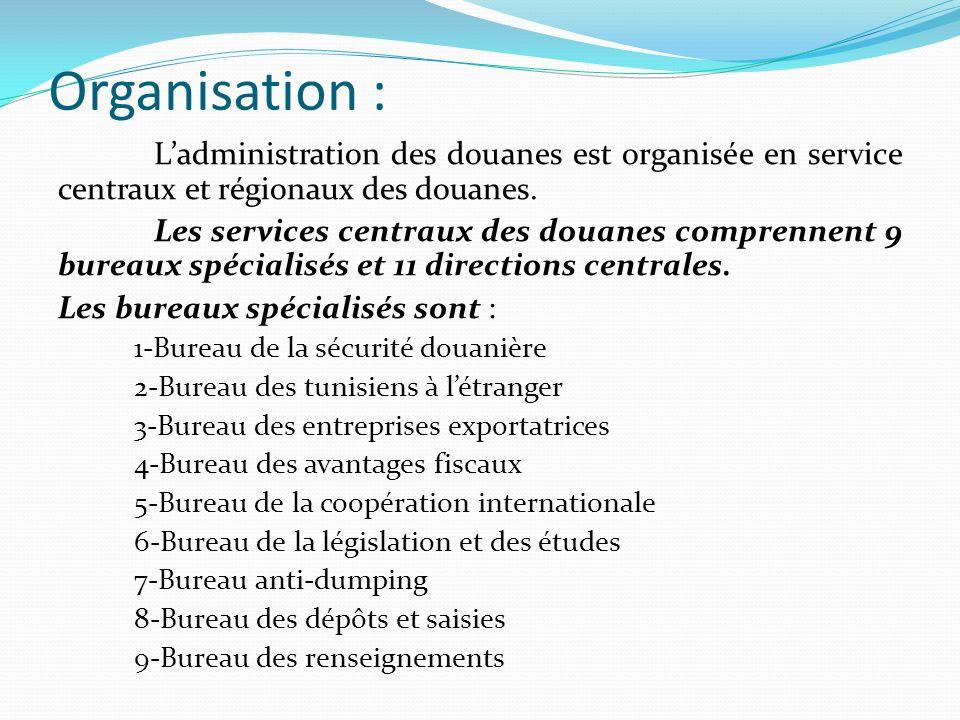 Les directions centrales assurent, chacune dans les limites de ses spécialisations, des missions de coordination et de suivi des activités des services régionaux.