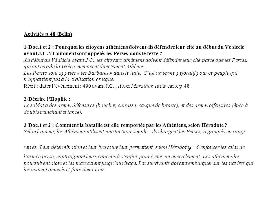 Activités p.48 (Belin) 1-Doc.1 et 2 : Pourquoi les citoyens athéniens doivent-ils défendre leur cité au début du Vè siècle avant J.C.
