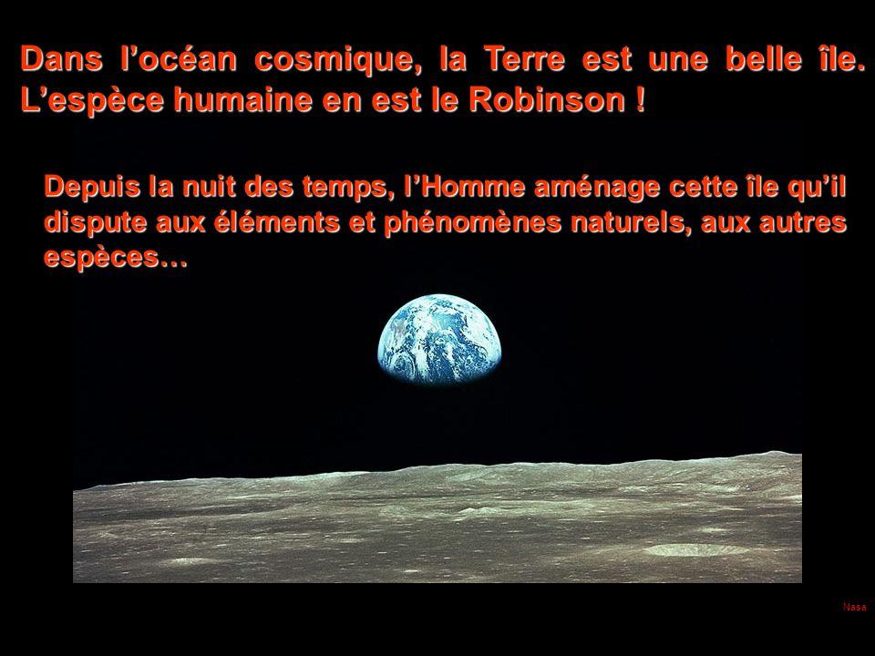 Nasa Dans locéan cosmique, la Terre est une belle île.