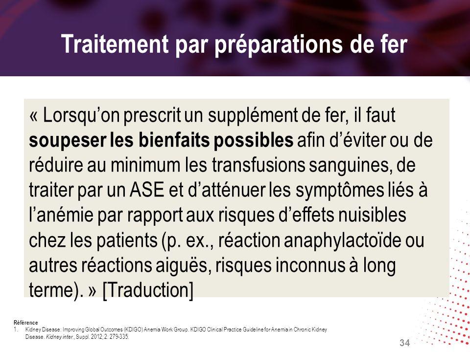 Traitement par préparations de fer « Lorsquon prescrit un supplément de fer, il faut soupeser les bienfaits possibles afin déviter ou de réduire au mi