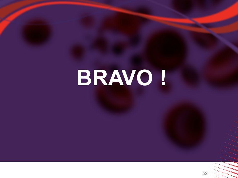 52 BRAVO !