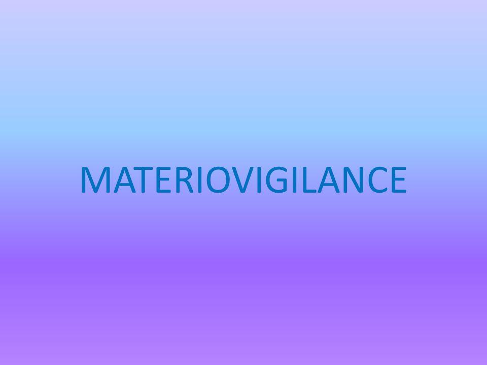 MATERIOVIGILANCE