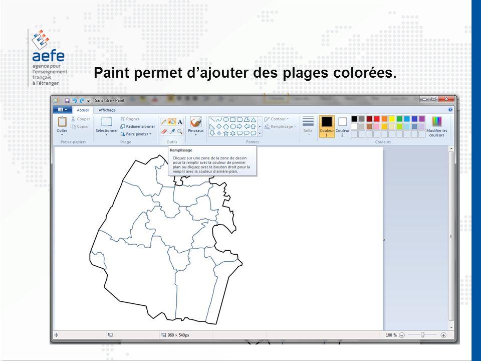 Paint permet dajouter des plages colorées.