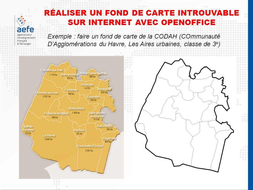 RÉALISER UN FOND DE CARTE INTROUVABLE SUR INTERNET AVEC OPENOFFICE Exemple : faire un fond de carte de la CODAH (COmmunauté DAgglomérations du Havre, Les Aires urbaines, classe de 3 e )