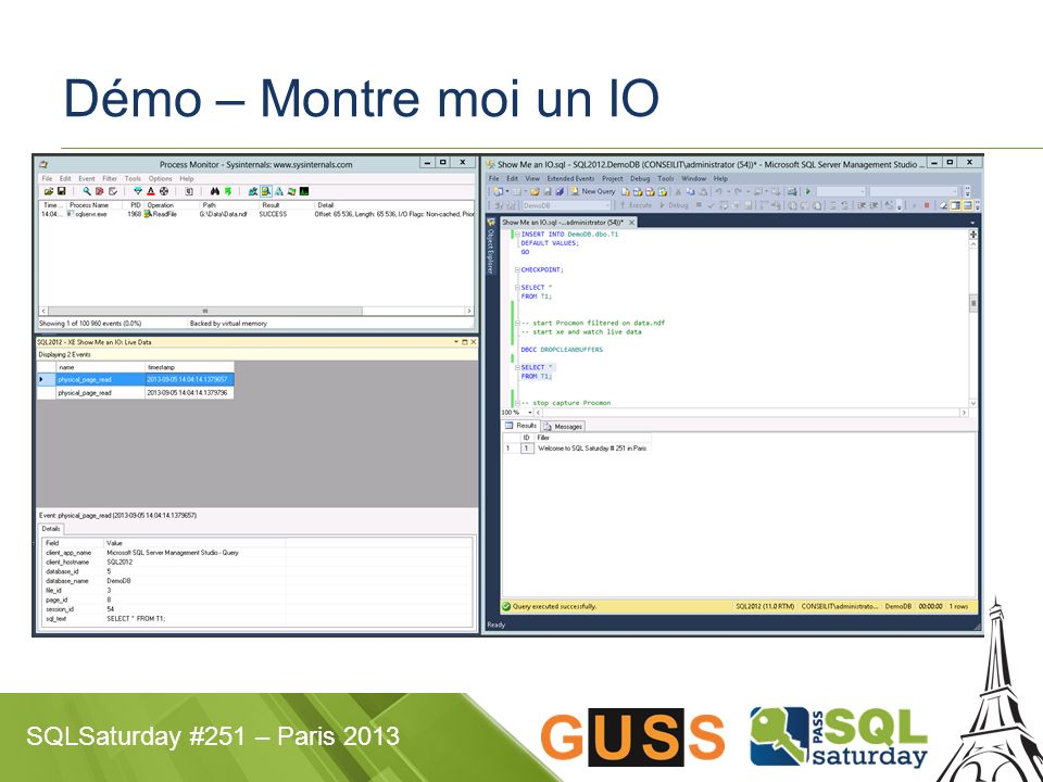 SQLSaturday #251 – Paris 2013 Démo – Montre moi un IO
