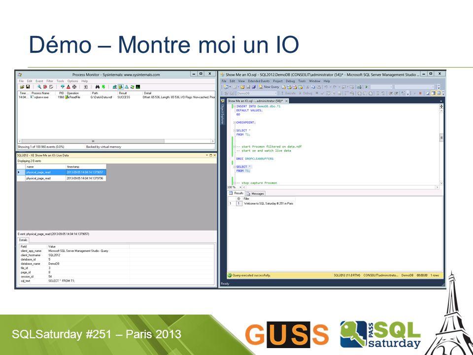 SQLSaturday #251 – Paris 2013 DISKPART > List disk DISKPART > Select disk 3 DISKPART > create partition primary align=64 DISKPART > assign letter=G DISKPART >Exit format /fs:ntfs /A:64K /V:DataSQL /Q G: Alignement et formatage - Demo