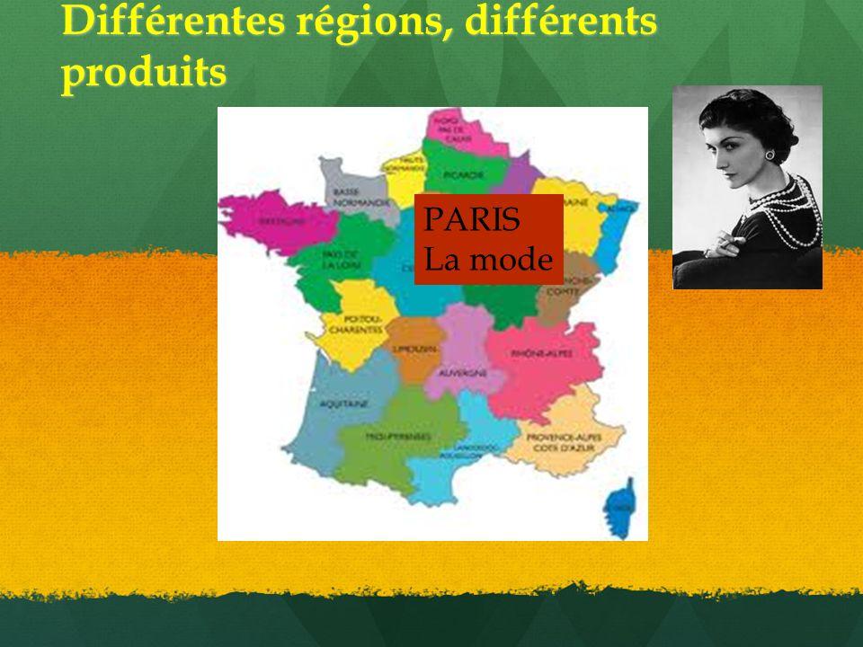 Différentes régions, différents produits PARIS La mode