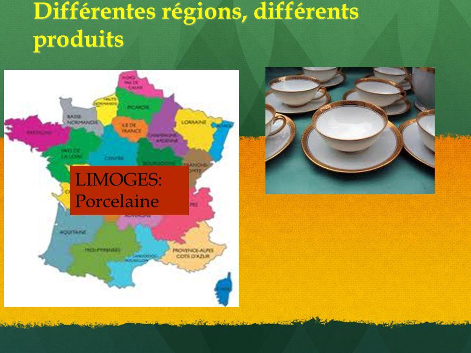 Différentes régions, différents produits LIMOGES: Porcelaine