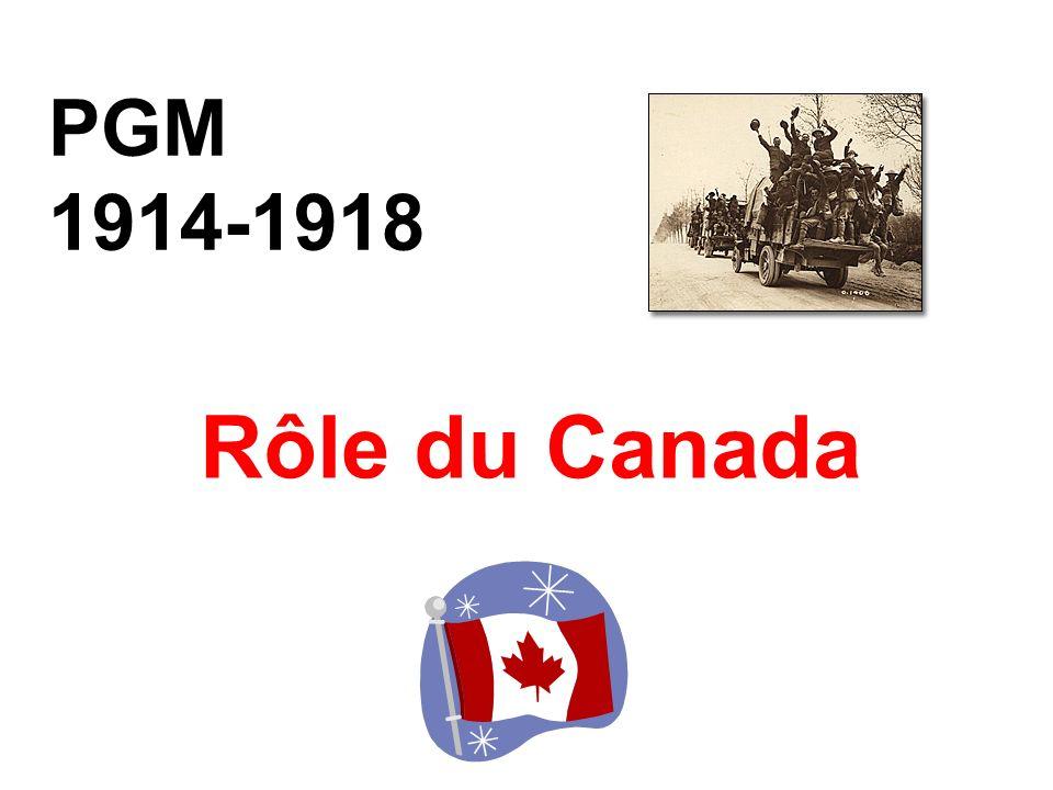 PGM 1914-1918 Rôle du Canada