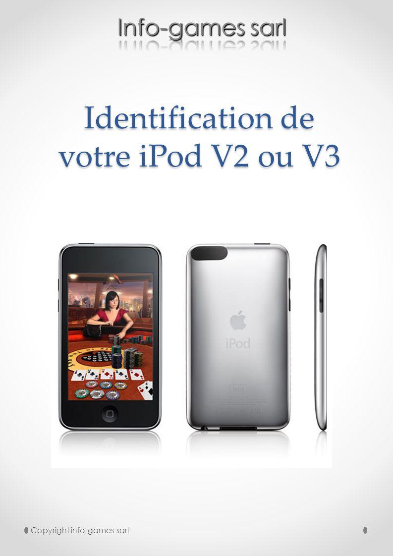 Différencier un iPod V2 dun V3 nest pas chose facile pour le tout un chacun, nous avons donc tenté par ce document de vous aider à le faire.