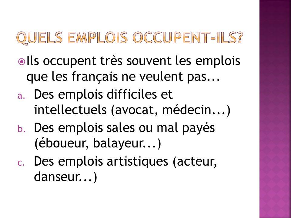 La plupart de ces immigrés sont des hommes qui travaillent en France pour....