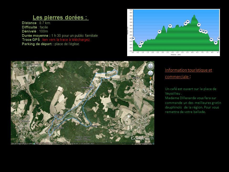 Les pierres dorées : Distance : 8.7 km Difficulté : facile Dénivelé : 100m Durée moyenne : 1 h 30 pour un public familiale Trace GPS : lien vers la trace à téléchargez.