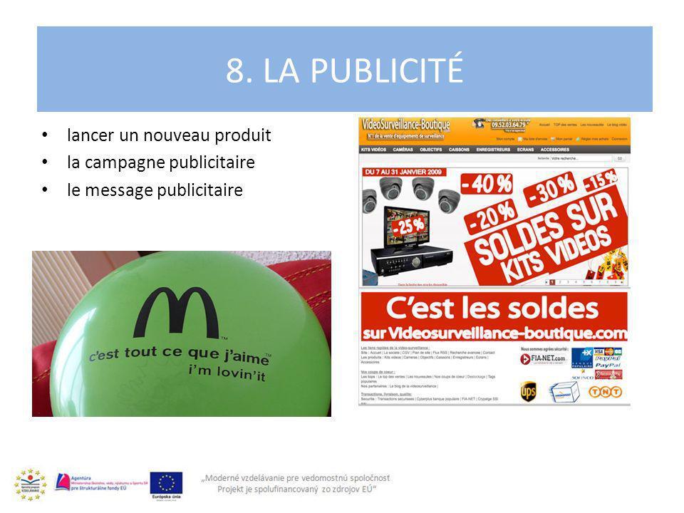 lancer un nouveau produit la campagne publicitaire le message publicitaire 8. LA PUBLICITÉ