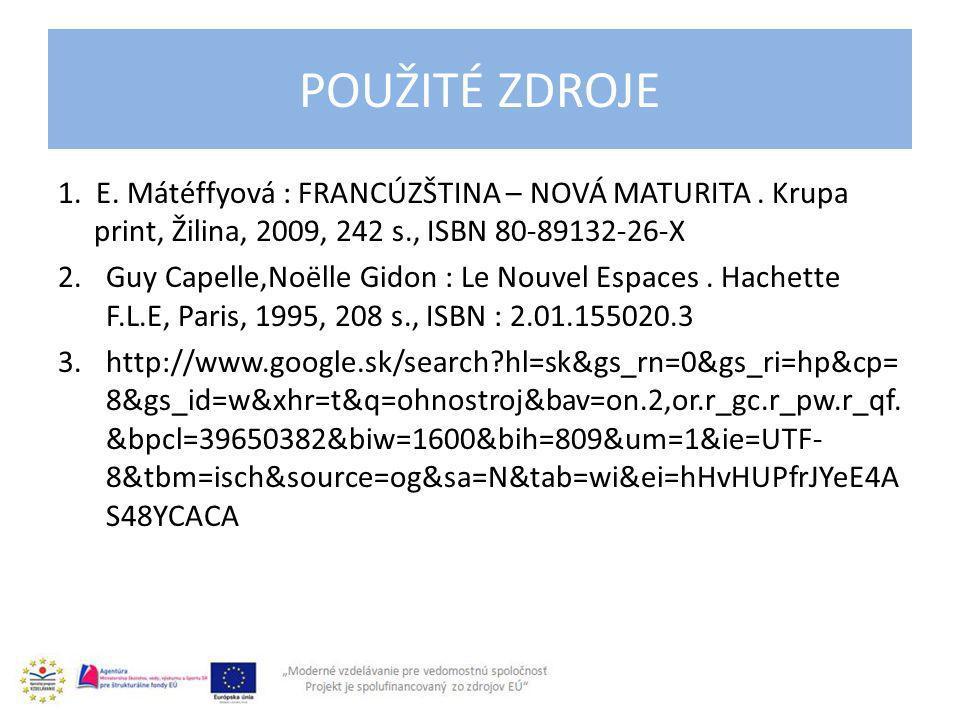 1. E. Mátéffyová : FRANCÚZŠTINA – NOVÁ MATURITA.