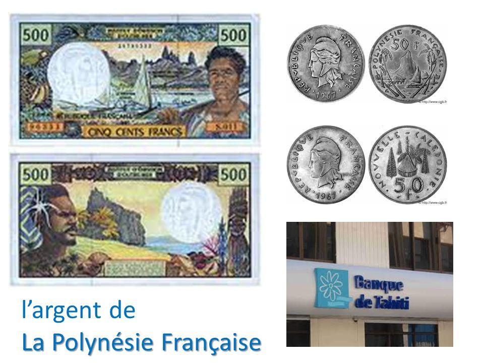 largent de La Polynésie Française