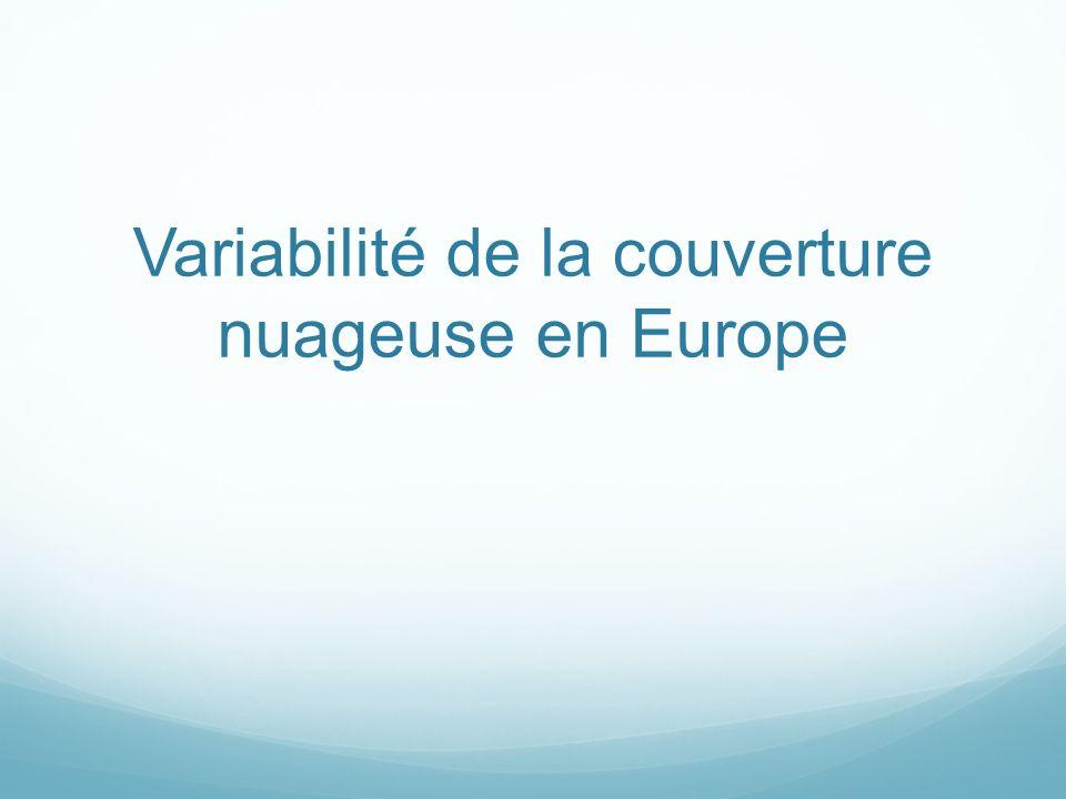 Variabilité de la couverture nuageuse en Europe