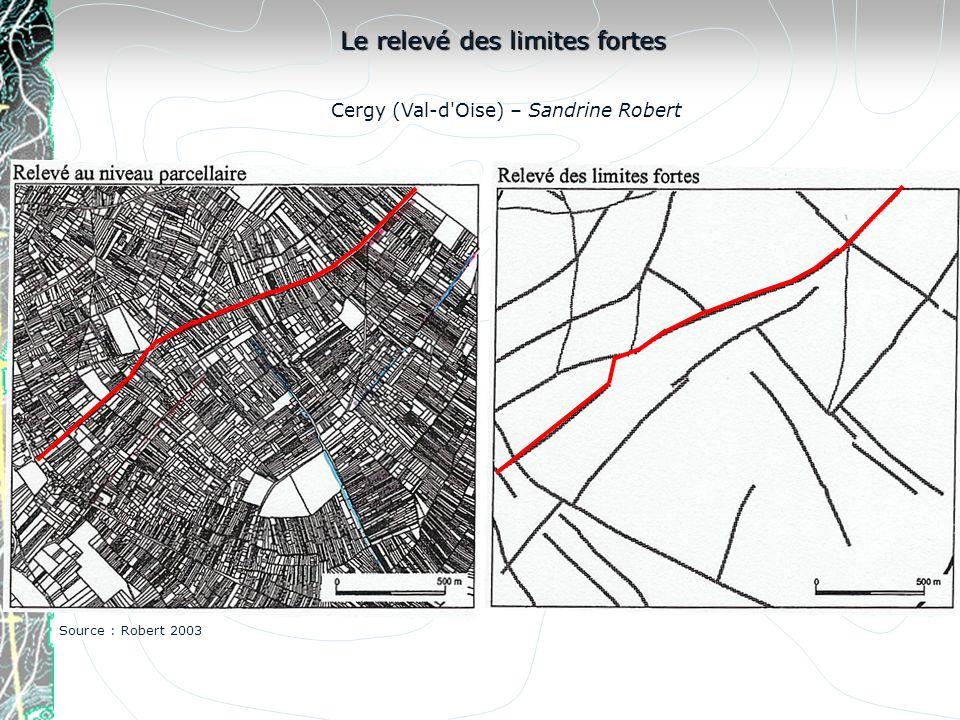 Le relevé des limites fortes Cergy (Val-d'Oise) – Sandrine Robert Source : Robert 2003