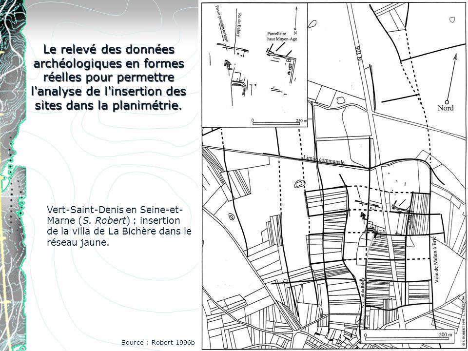 Le relevé des données archéologiques en formes réelles pour permettre l'analyse de l'insertion des sites dans la planimétrie. Vert-Saint-Denis en Sein