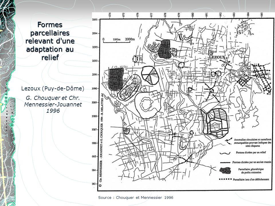Formes parcellaires relevant d'une adaptation au relief Lezoux (Puy-de-Dôme) G. Chouquer et Chr. Mennessier-Jouannet 1996 Source : Chouquer et Menness