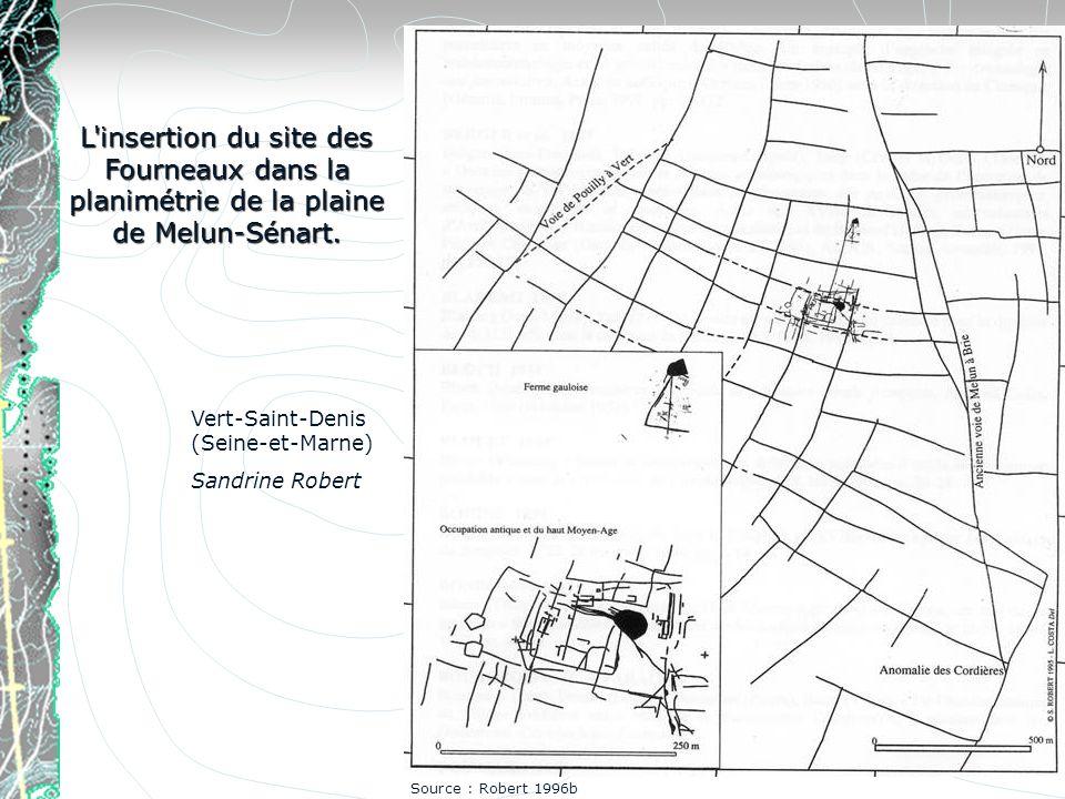 L'insertion du site des Fourneaux dans la planimétrie de la plaine de Melun-Sénart. Vert-Saint-Denis (Seine-et-Marne) Sandrine Robert Source : Robert
