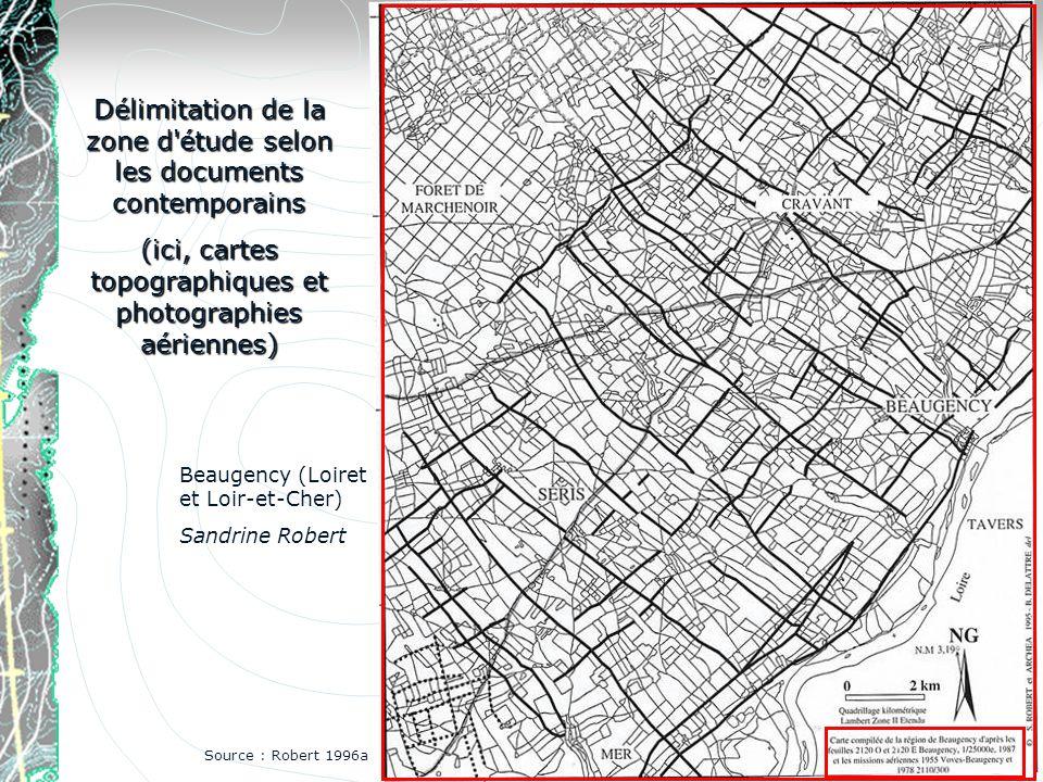 Délimitation de la zone d'étude selon les documents contemporains (ici, cartes topographiques et photographies aériennes) Beaugency (Loiret et Loir-et