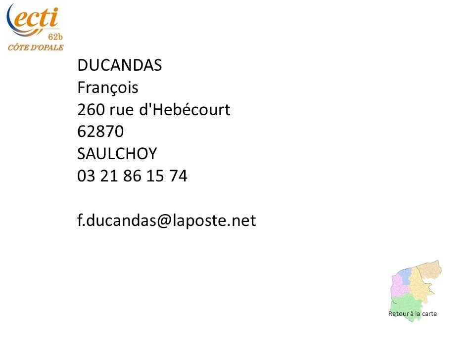 LECLERCQ Bertrand 3 Résidence du Marais 62360 CONDETTE 09 50 02 33 12 06 79 86 41 35 leclercq.bouchaert@free.fr Retour à la carte