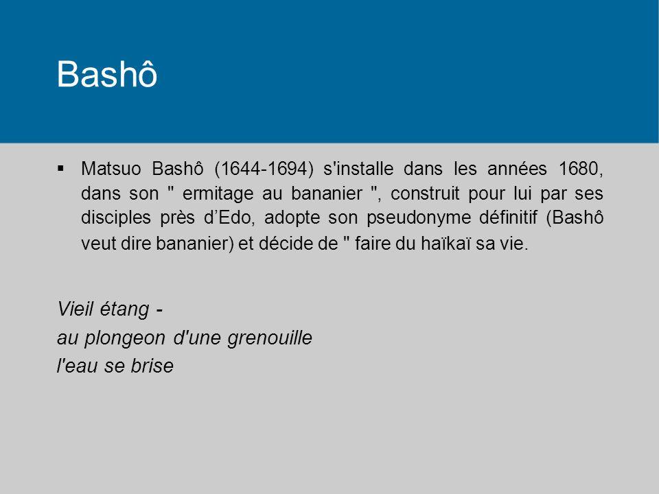 De quelques poètes marquants Poètes japonais