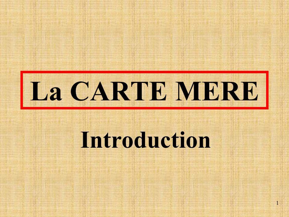 1 La CARTE MERE Introduction